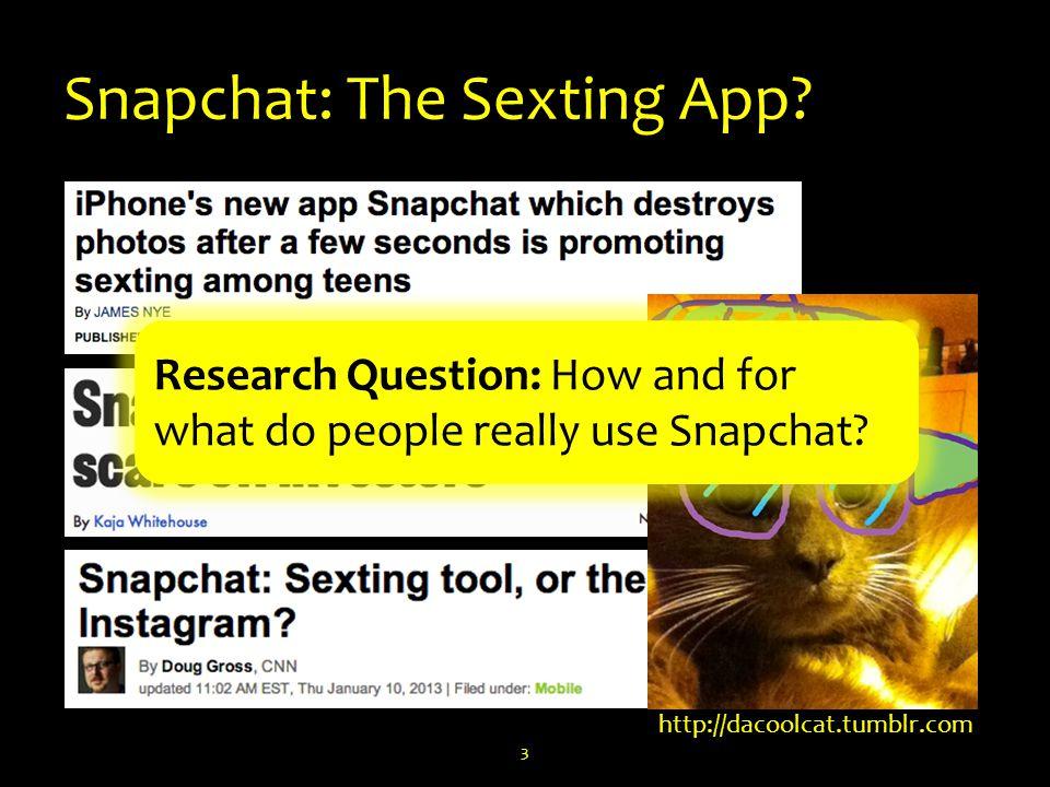 Snapchat: The Sexting App.