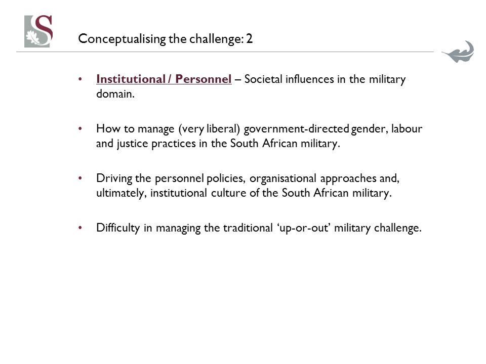 Conceptualising the challenge: 2 Institutional / Personnel – Societal influences in the military domain.