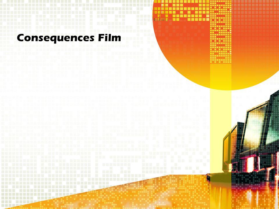 Consequences Film