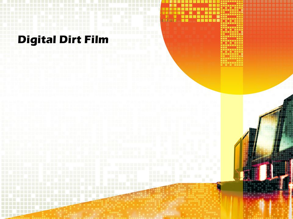 Digital Dirt Film