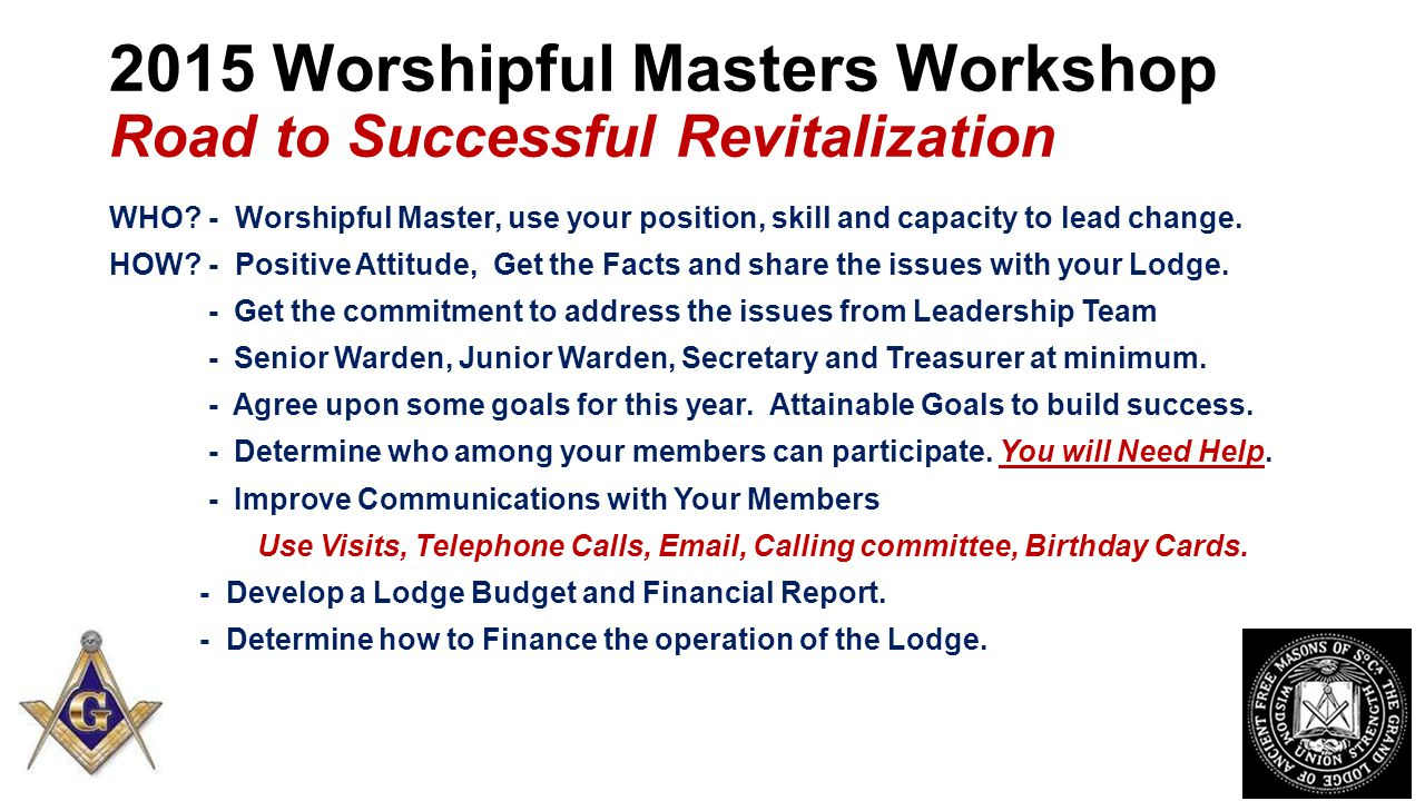 2015 Worshipful Masters Workshop Road to Successful Revitalization WHO.
