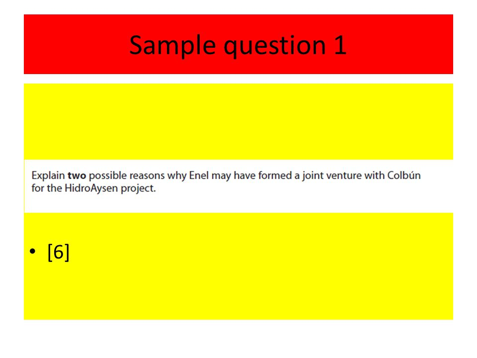 Sample question 1 [6]