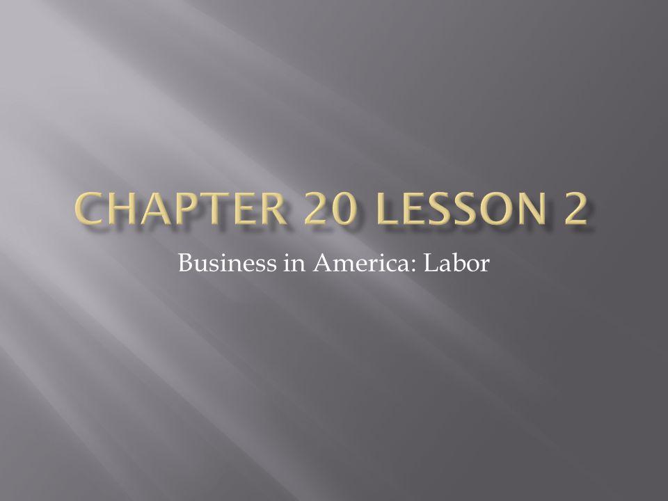 Business in America: Labor