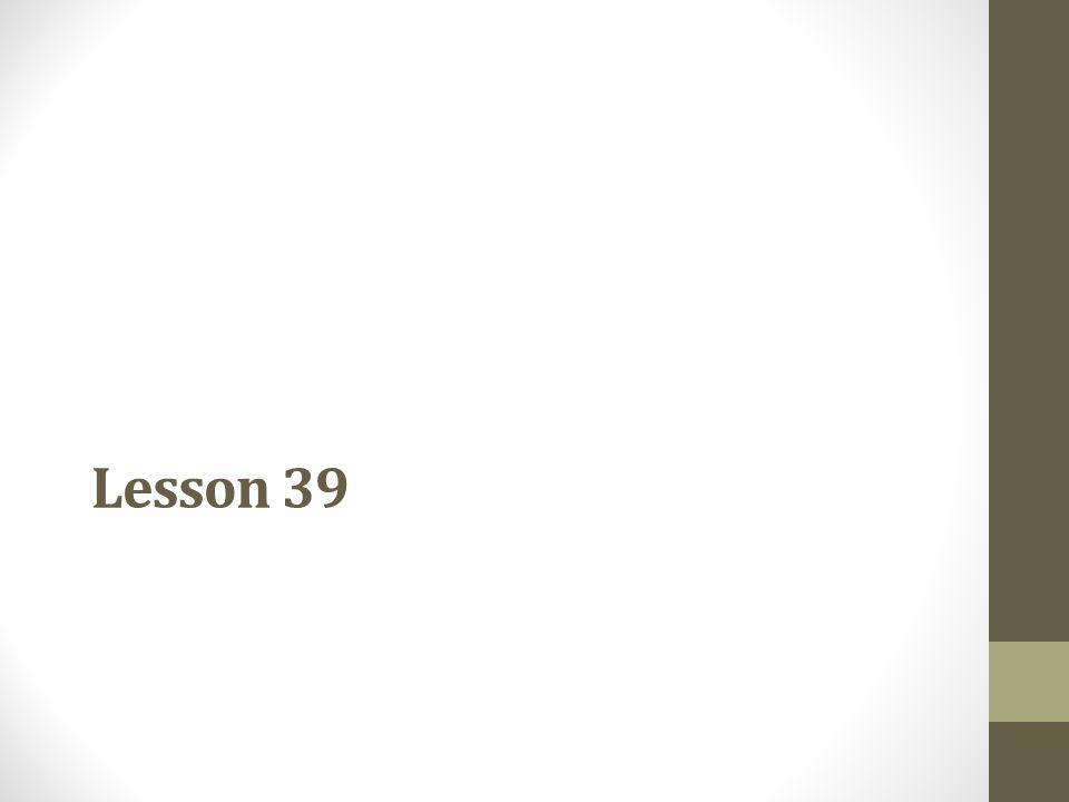 Lesson 39