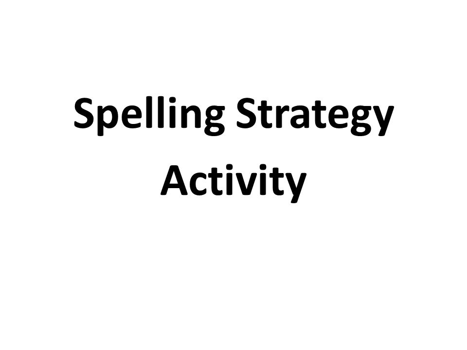 Spelling Strategy Activity