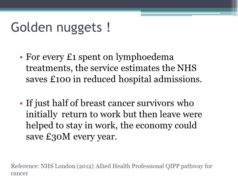 For every £1 spent on lymphoedema treatments, the service estimates the NHS saves £100 in reduced hospital admissions.