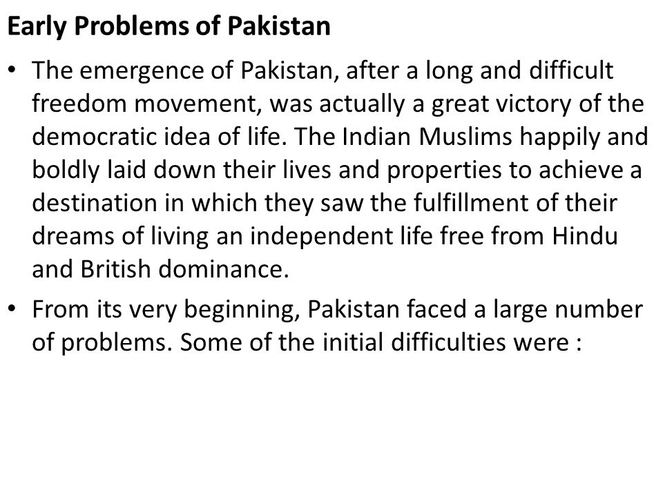 Choice of Capital and Establishment of Government The first problem that Pakistan had to face was to choose a capital to form a Government and to establish a secretariat.