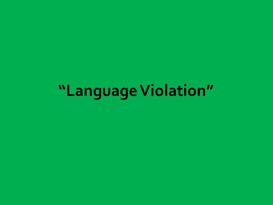 Language Violation