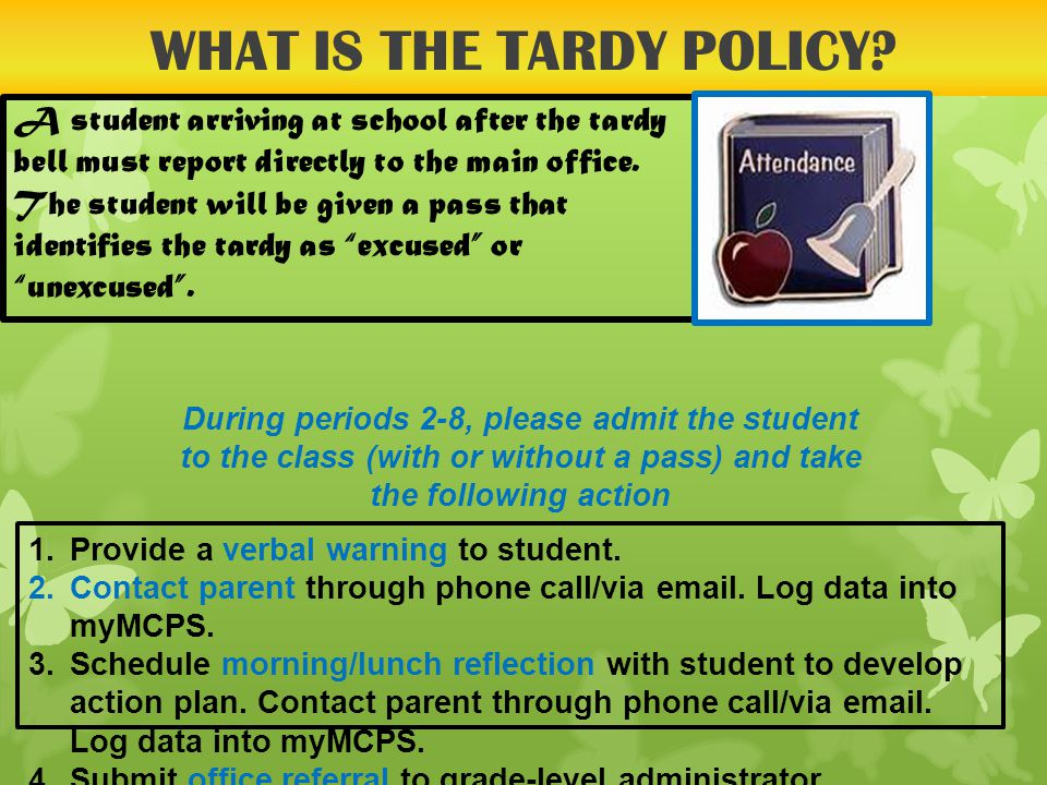 WHAT IS THE TARDY POLICY.