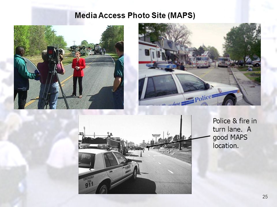 25 Police & fire in turn lane. A good MAPS location. Media Access Photo Site (MAPS)