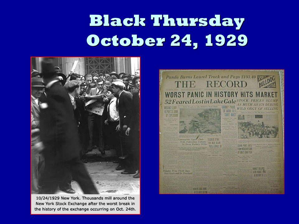 Black Thursday October 24, 1929