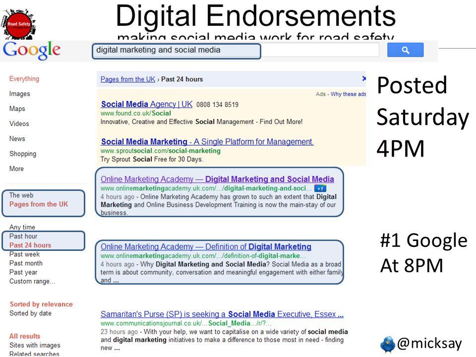 @micksay mick@micksay.com Posted Saturday 4PM #1 Google At 8PM