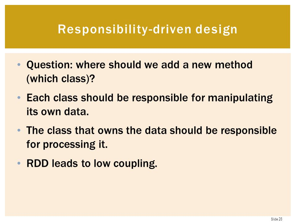 Slide 28 Question: where should we add a new method (which class).