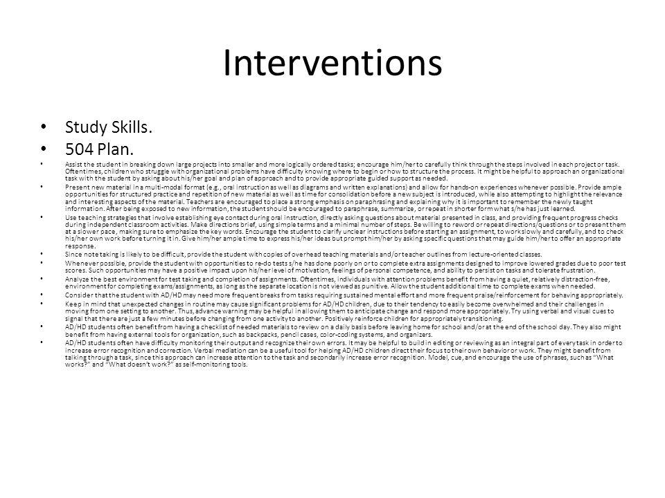 Interventions Study Skills. 504 Plan.