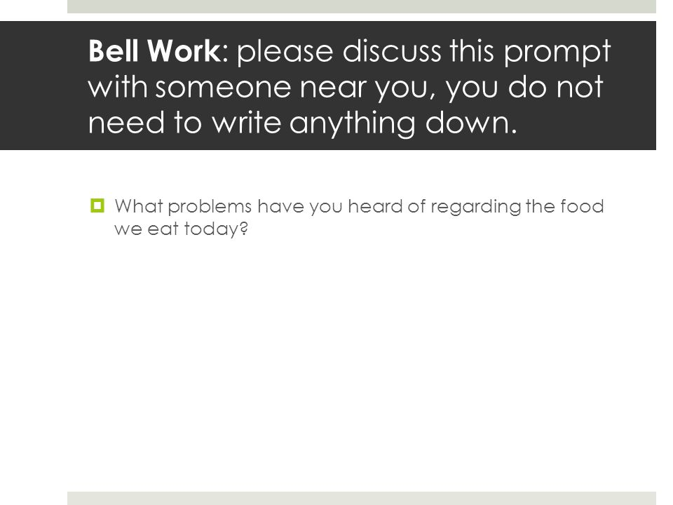 Bell Work : please discuss this prompt with someone near you, you do not need to write anything down.  What problems have you heard of regarding the