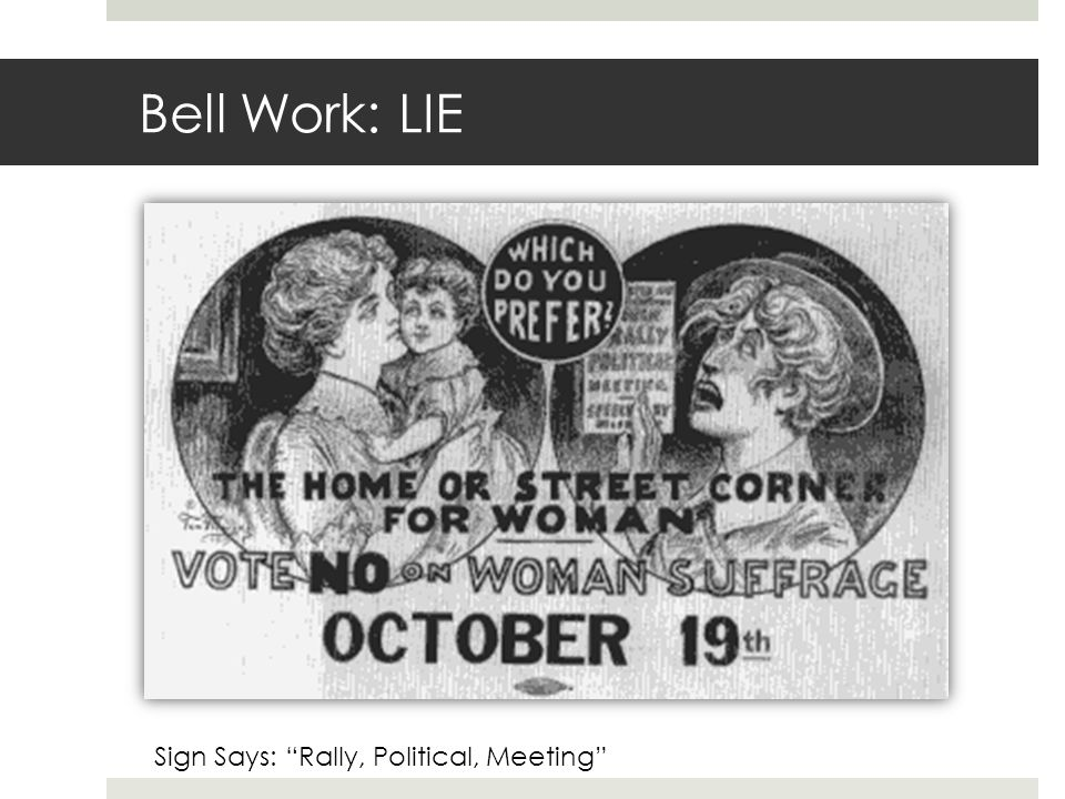 """Bell Work: LIE Sign Says: """"Rally, Political, Meeting"""""""