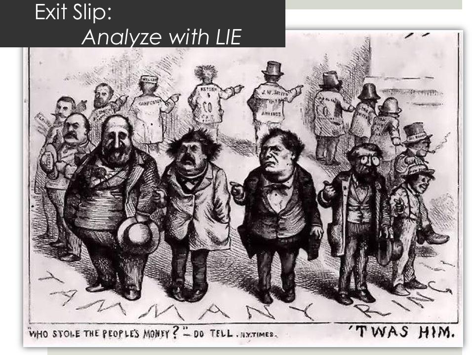 Exit Slip: Analyze with LIE