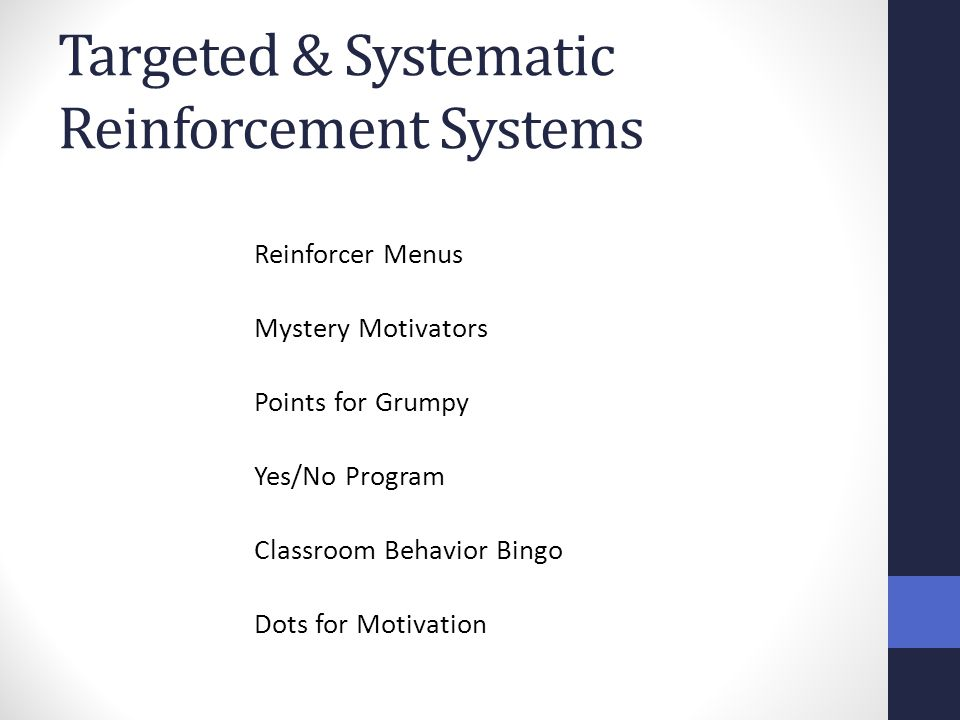 Targeted & Systematic Reinforcement Systems Reinforcer Menus Mystery Motivators Points for Grumpy Yes/No Program Classroom Behavior Bingo Dots for Mot