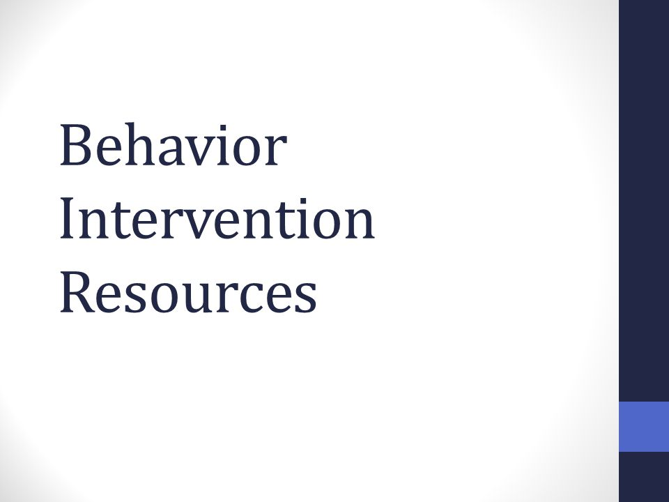Behavior Intervention Resources