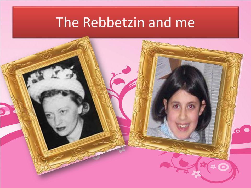 The Rebbetzin and me