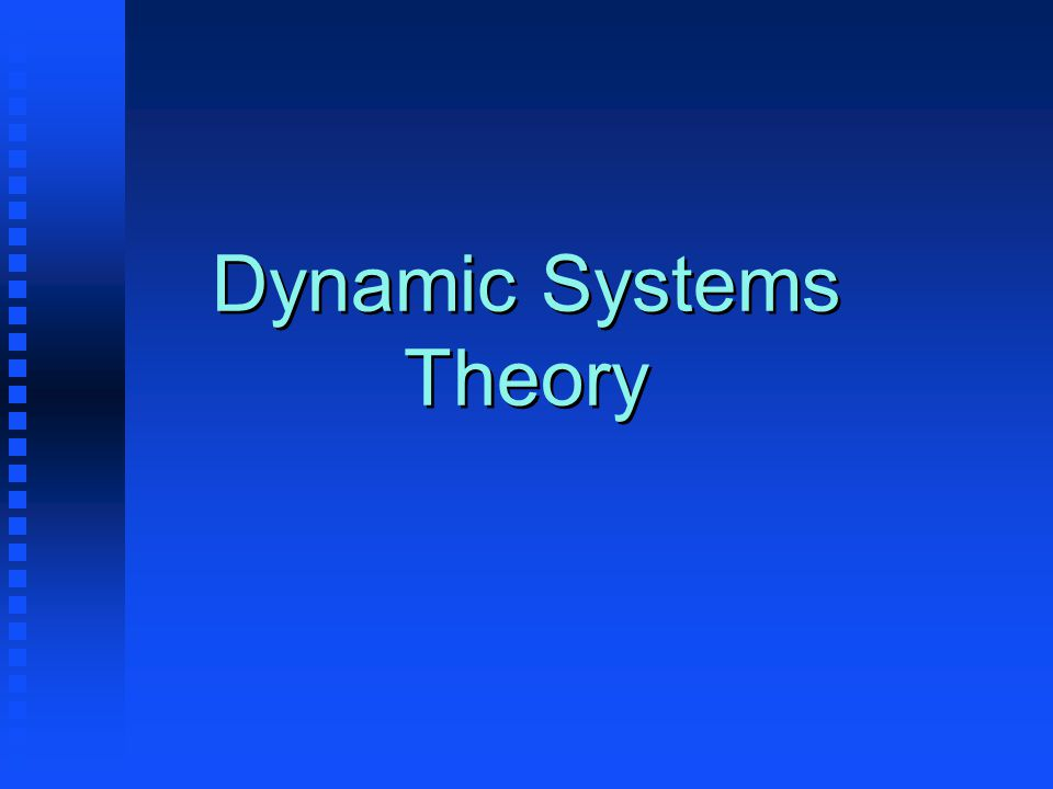 What is a dynamic system? A system of elements that changes over time