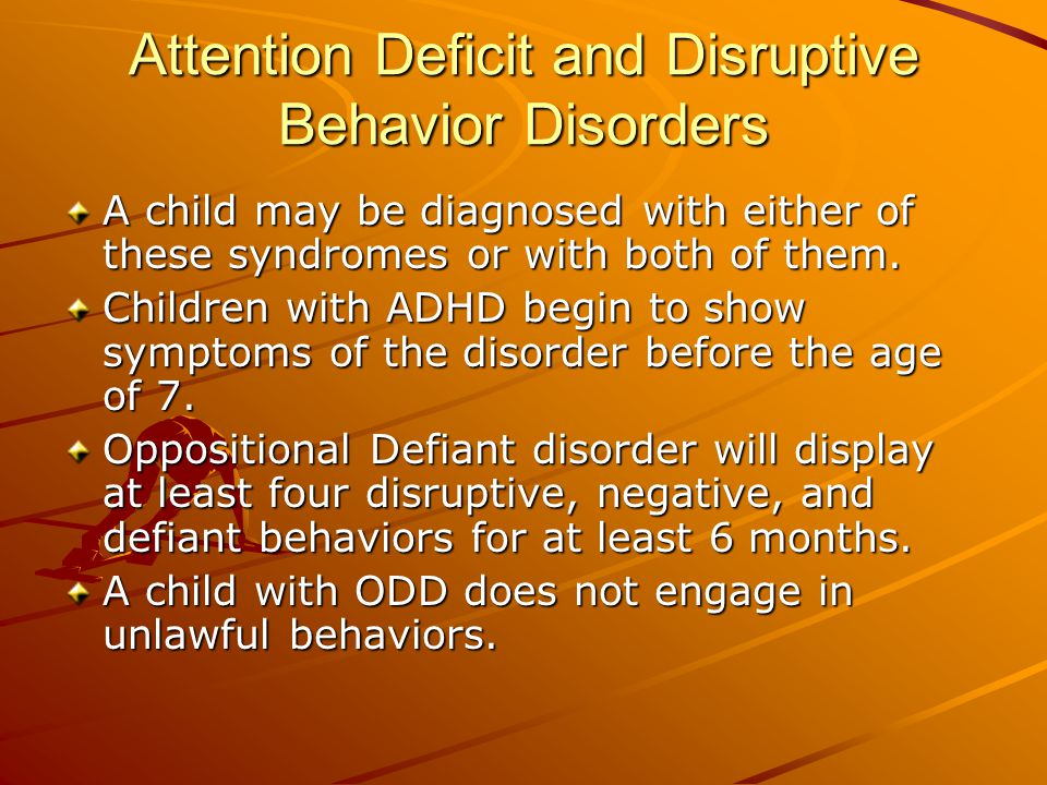 Attention Deficit and Disruptive Behavior Disorders Conduct disorder children do participate in activities that violate social norms and may constitute illegal and criminal behaviors.