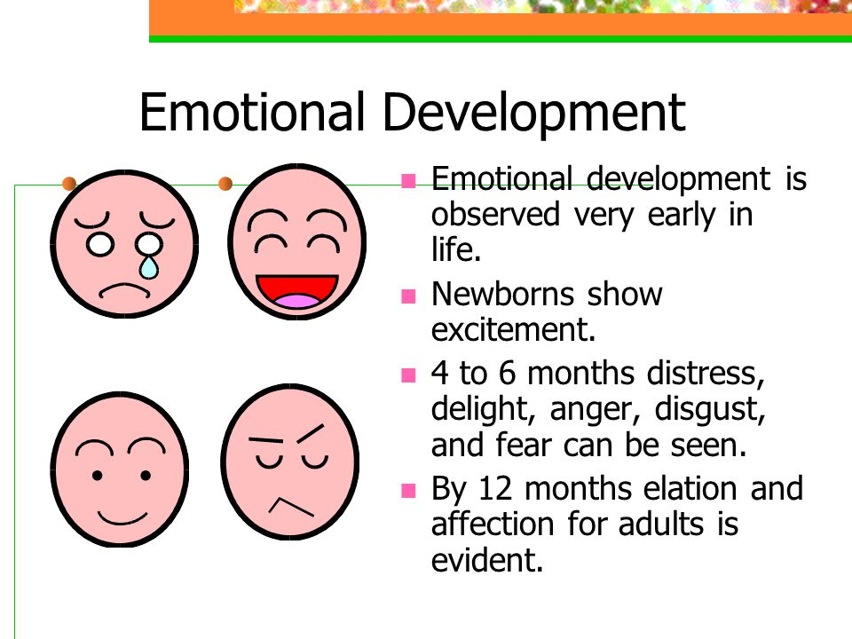 Mental Development Newborns respond to discomforts such as pain, cold, or hunger by crying.