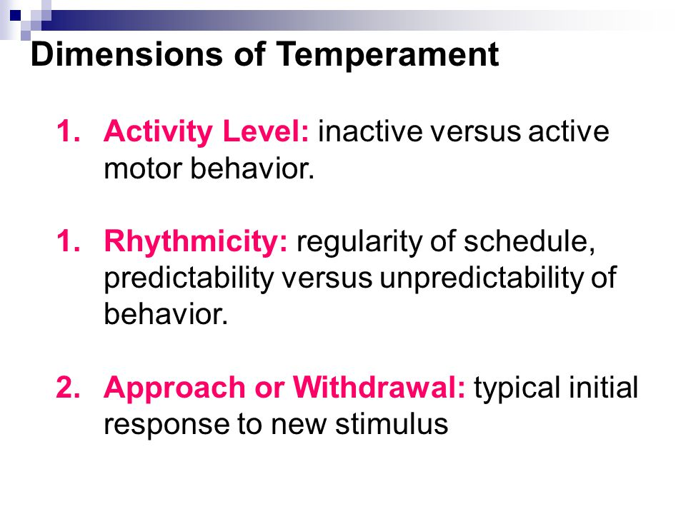 "Temperament is Part of the Equation Temperament refers to the infant's behavioral style or disposition (Thomas and Chess, 1977) ""Goodness of fit"" is k"