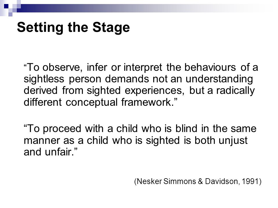 Understanding the Progression of Visual Development Provides us with the ability to assess functional vision in young children with visual impairment and make appropriate recommendations for strategies to enhance visual function Early Intervention Training Center for Infants and Toddlers With Visual Impairments FPG Child Development Institute University of North Carolina at Chapel Hill June 1, 2004 Visual Conditions 2G