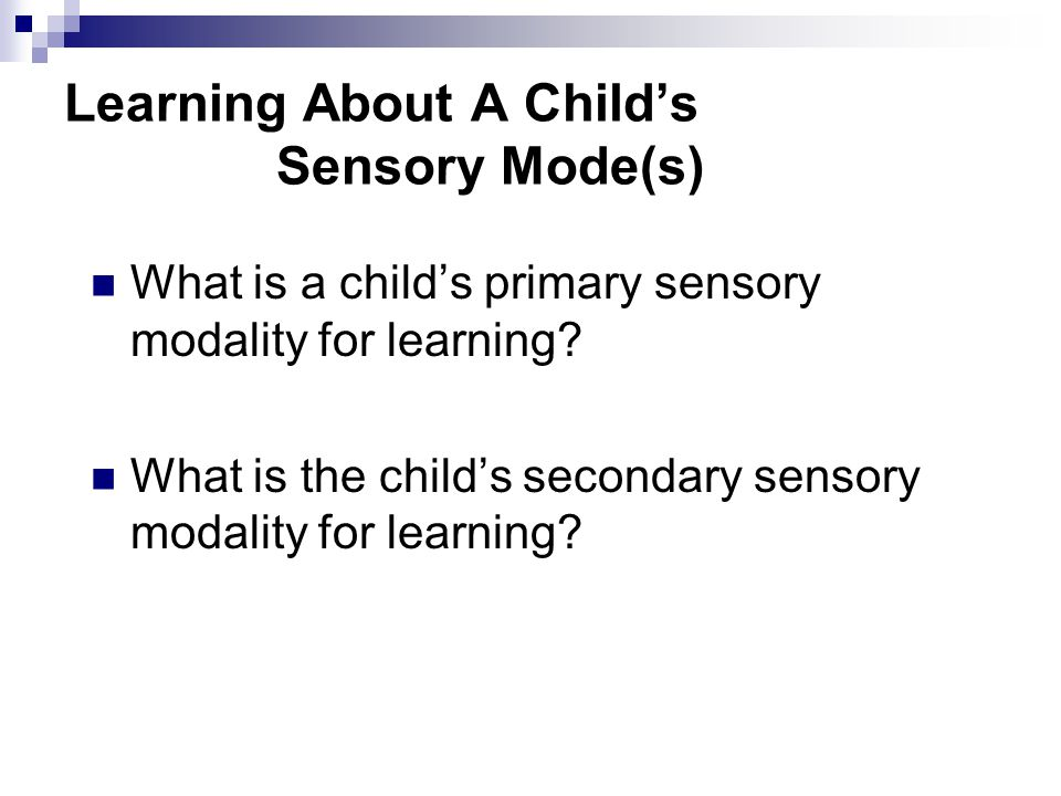 Functional Sensory Assessment  The Adapted Sensory Channel Form (Anthony, 2003b), assists in direct observations of the child's sensory behaviors wit