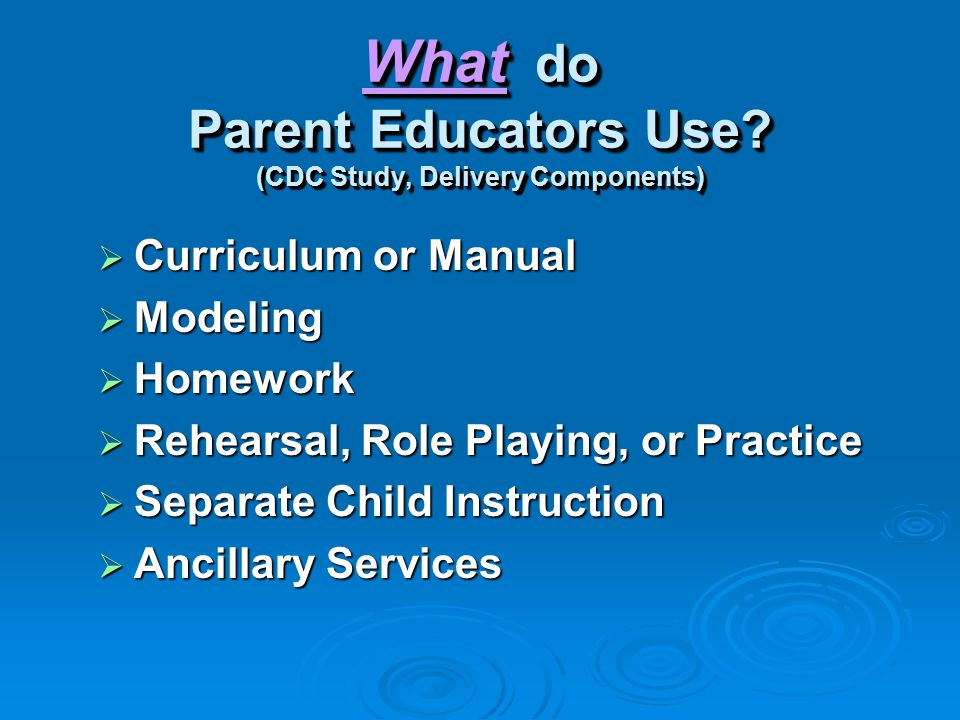 What do Parent Educators Teach.