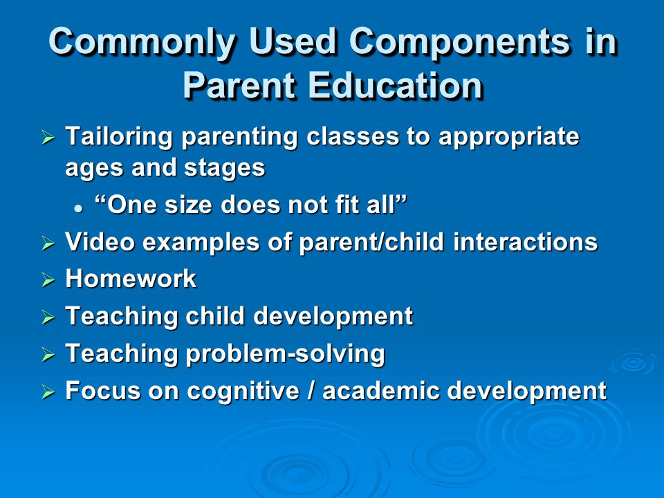Session III Theory to Practice: Parenting Education that Makes a Difference