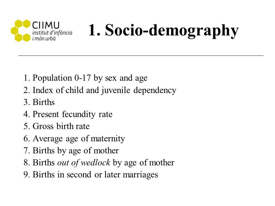 1. Socio-demography 1. Population 0-17 by sex and age 2.