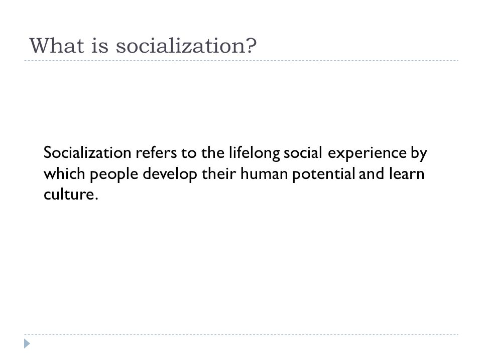 Can we be resocialized.