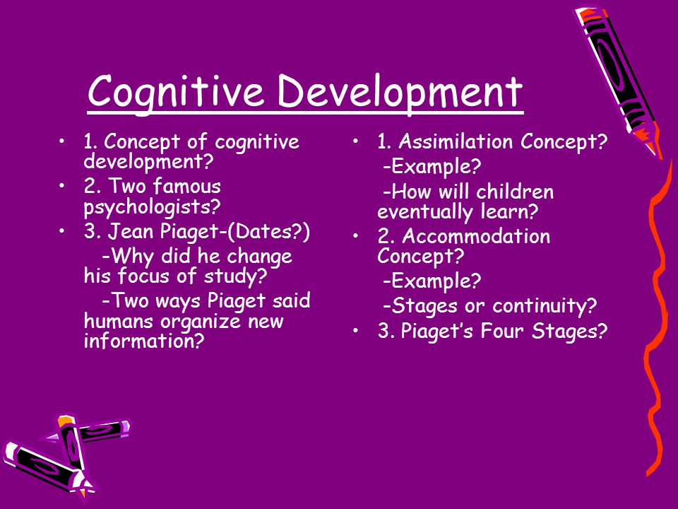 Cognitive Development 1. Concept of cognitive development.