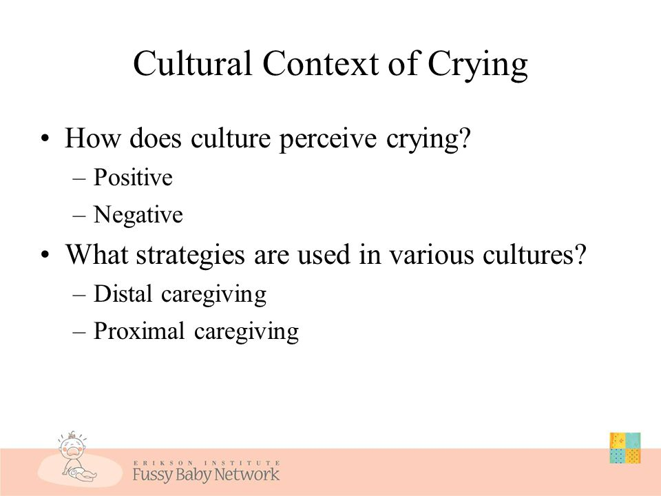 """Crying, Colic, and Parental Perceptions """"The actual duration of crying at a given moment seems to be less relevant than the parent's perception of the"""