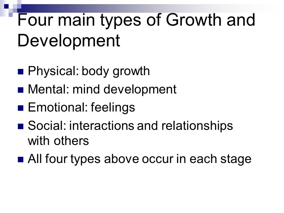 Adolescence Mental development – most foundations have been set.