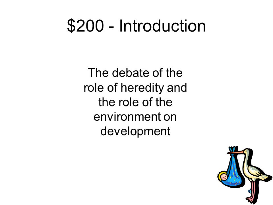 $100 Answer from Introduction What is developmental psychology