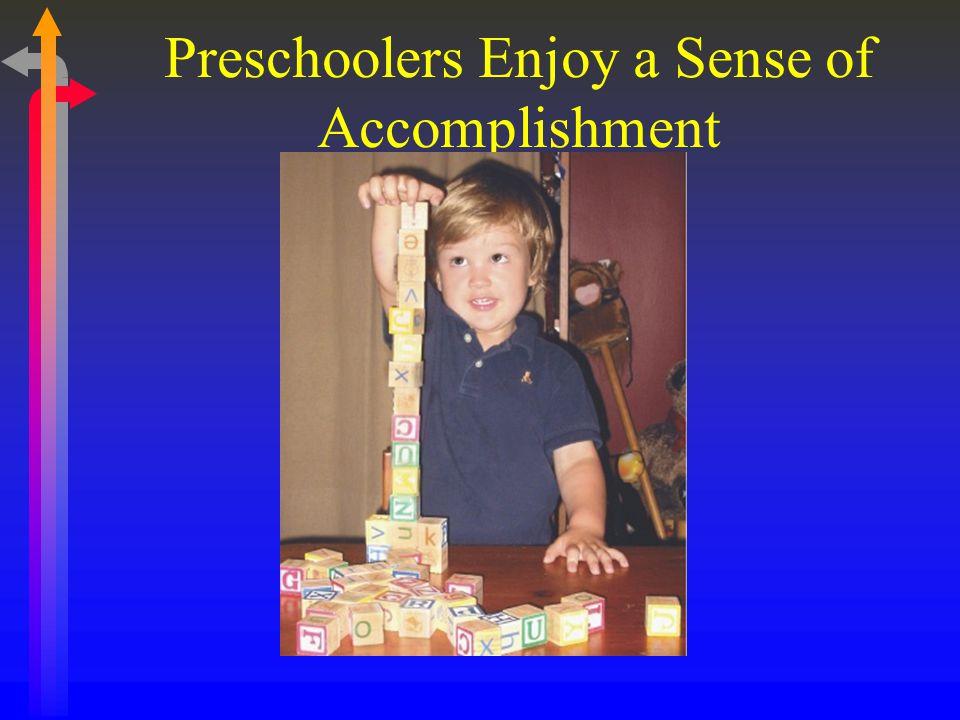 Preschoolers Enjoy a Sense of Accomplishment
