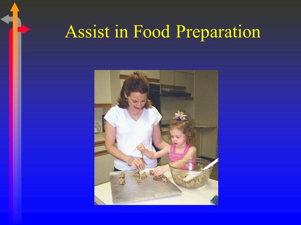 Assist in Food Preparation