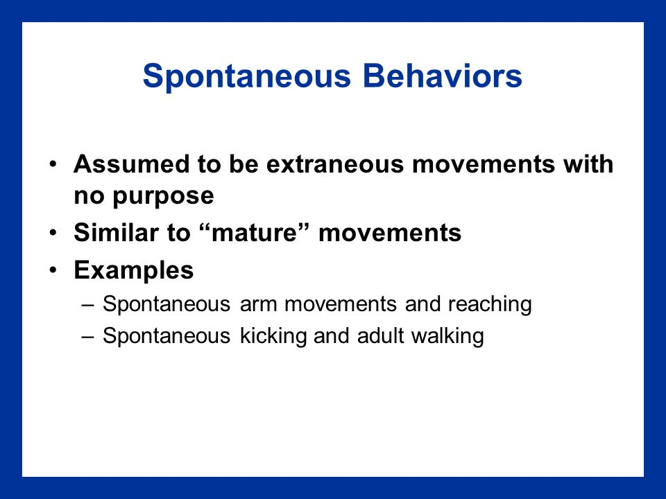 Locomotor and Posture Motor Milestones (continued) 10 months: stands alone 12 months: walks alone