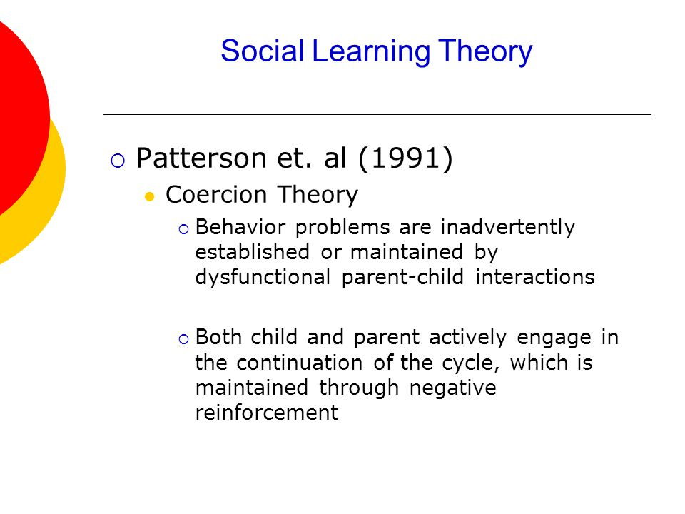 Social Learning Theory  Patterson et.
