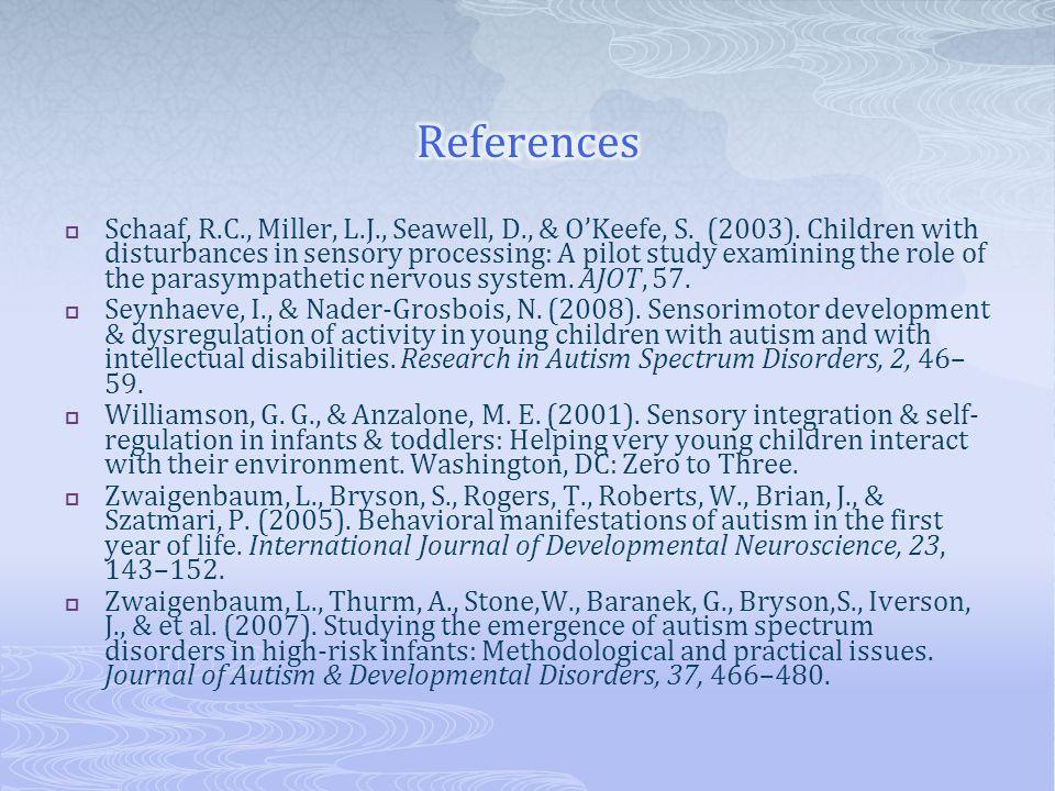  Schaaf, R.C., Miller, L.J., Seawell, D., & O'Keefe, S.
