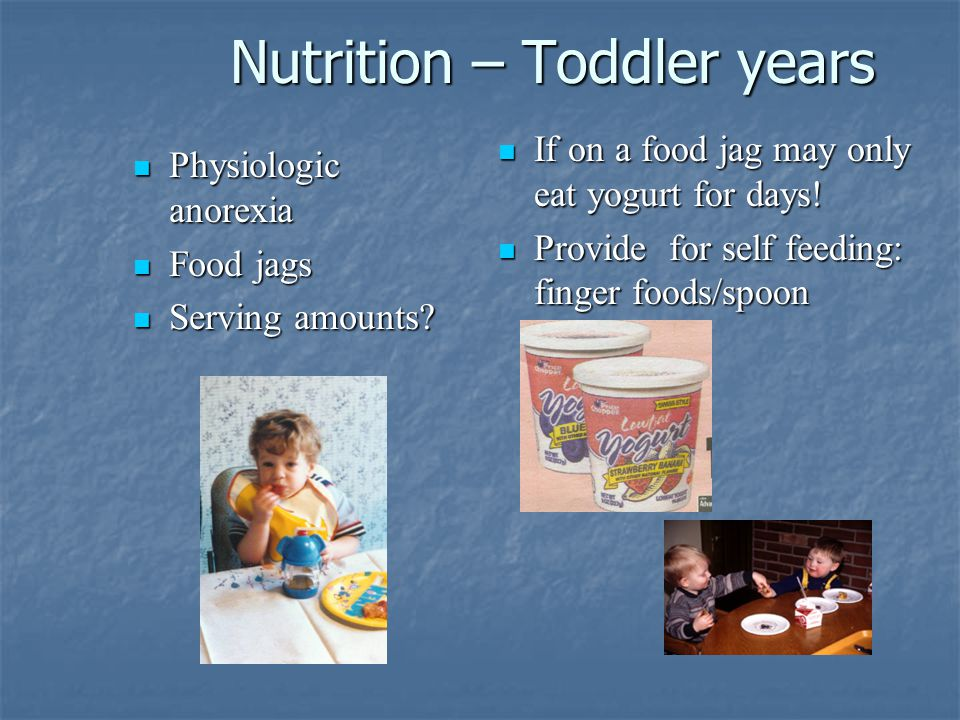 Nursing Management-Toddler 1. Discuss age-appropriate recommendations 2.