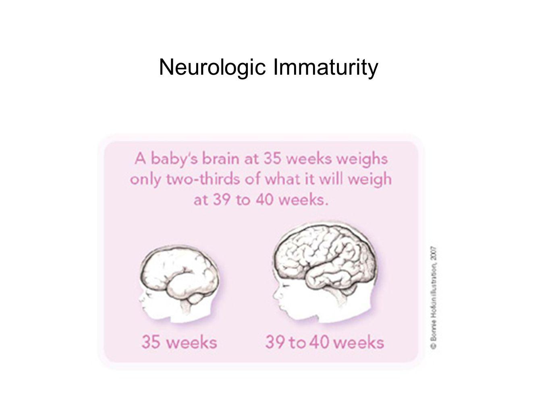 Neurologic Immaturity
