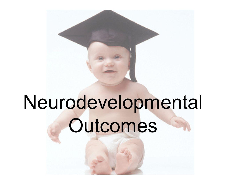Neurodevelopmental Outcomes