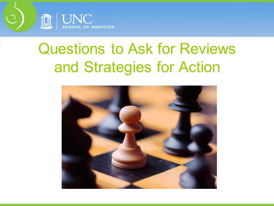 Questions to Ask for Reviews and Strategies for Action