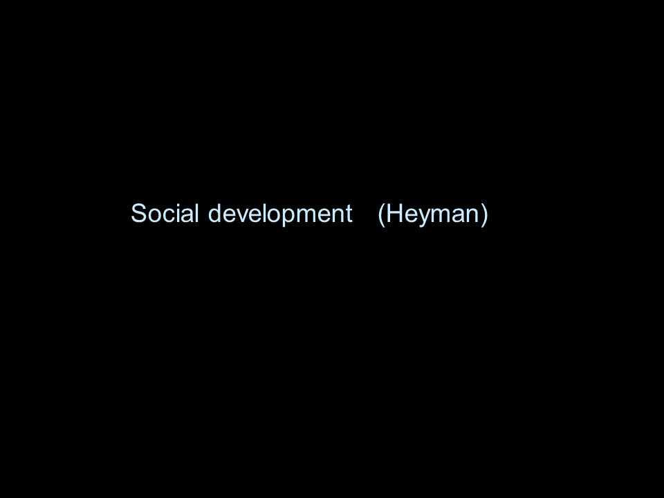 Social development (Heyman)
