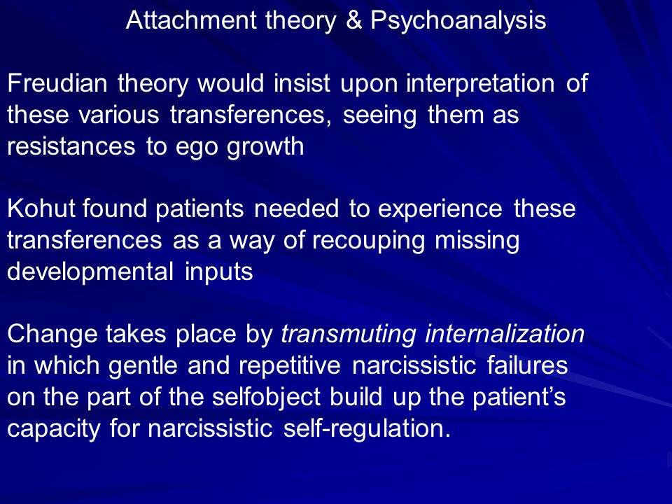 Separation-Individuation Theory of child development –Rapprochement –15-24 months.
