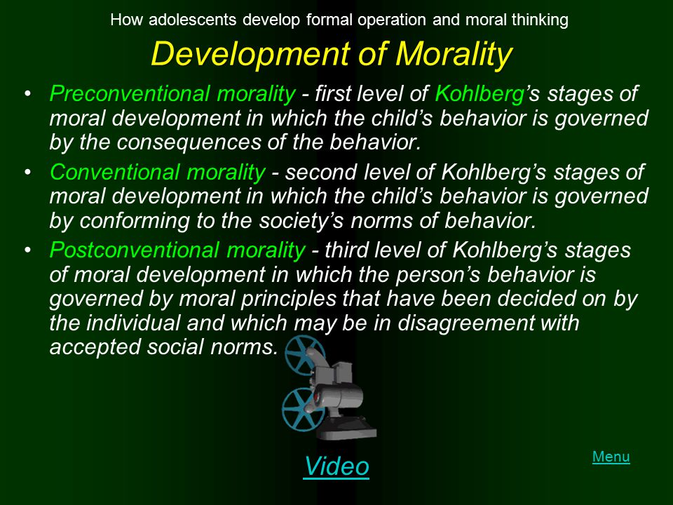 Development of Morality Preconventional moralityPreconventional morality - first level of Kohlberg's stages of moral development in which the child's